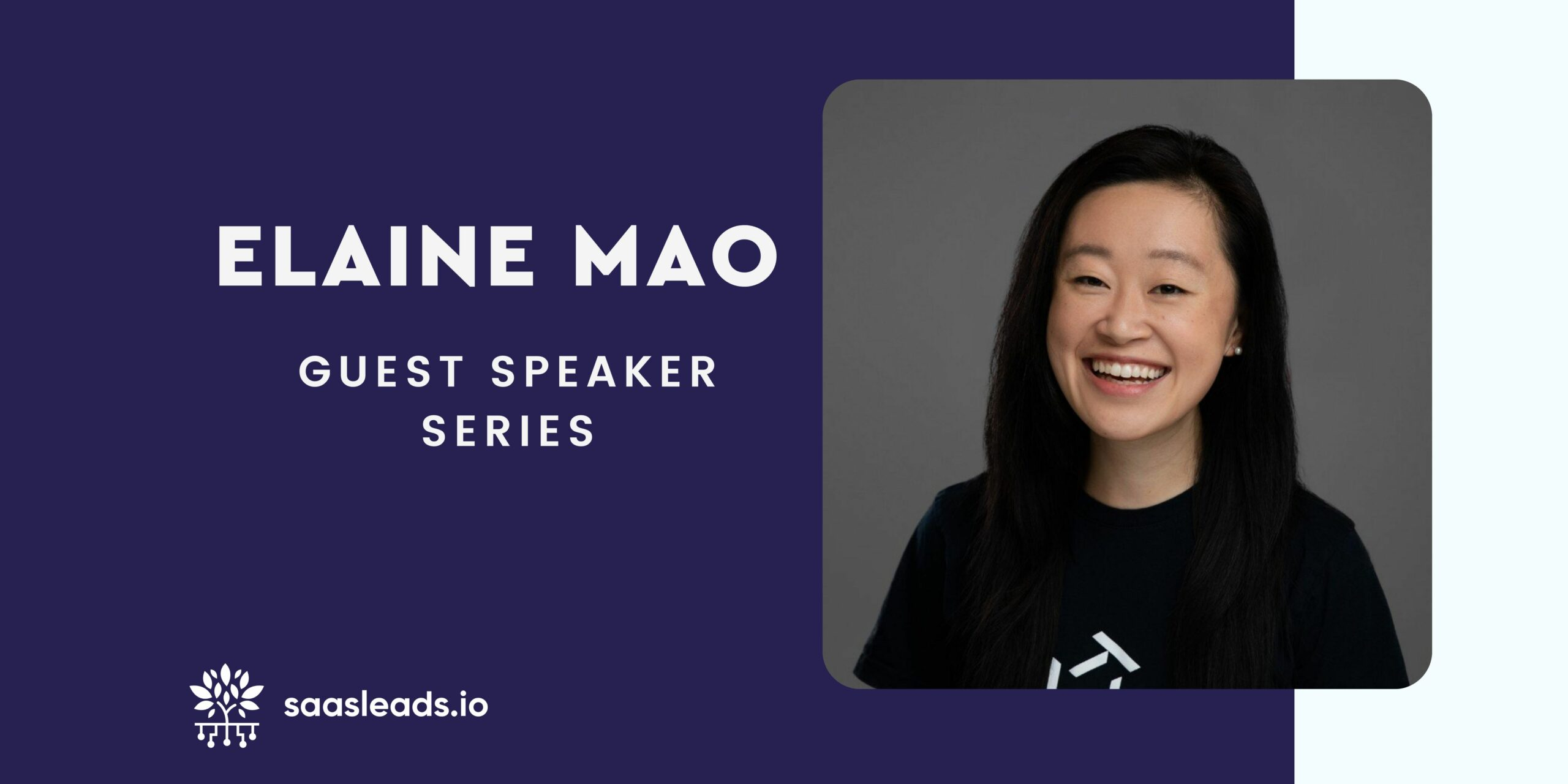 Guest Speaker Series – Elaine Mao – VP of Business Operations at Tessian